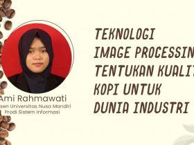 Bidang Image Processing Tentukan Kualitas Kopi