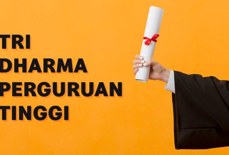 Pengertian Tri Dharma Perguruan Tinggi